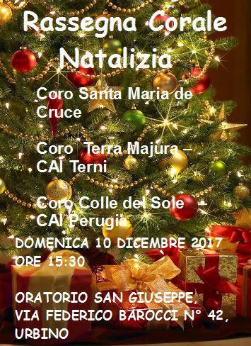 Rassegna corale natalizia Urbino 10 dicembre 2017 Oratorio San Giuseppe